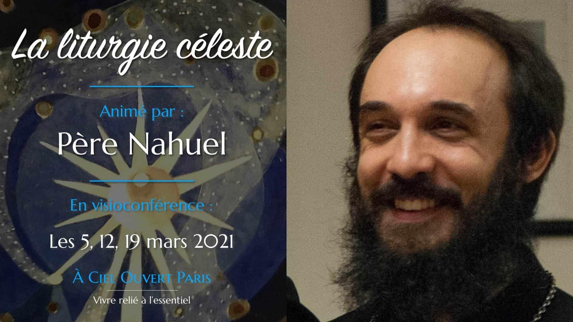 La liturgie céleste – Père Nahuel