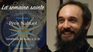 La semaine sainte –Père Nahuel