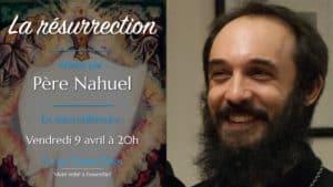 La résurrection – Père Nahuel