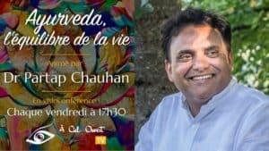 Ayurveda, l'équilibre de la vie –Dr Partap Chauhan