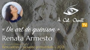 Un art de guérison –Renata Armesto