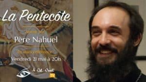 La Pentecôte – Père Nahuel