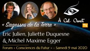 Sagesses de la Terre – Éric Julien, Juliette Duquesne & Michel Maxime Egger