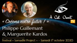 « Créons notre futur ! » –Philippe Guillemant & Marguerite Kardos
