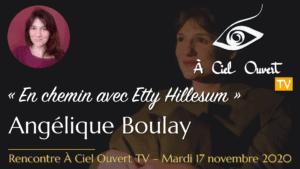 En chemin avec Etty Hillesum – Angélique Boulay