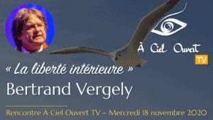 La liberté intérieure –Bertrand Vergely