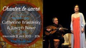 Chanter le sacré – Catherine Braslavsky & Joseph Rowe