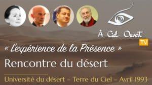 L'expérience de la Présence –Rencontre du désert