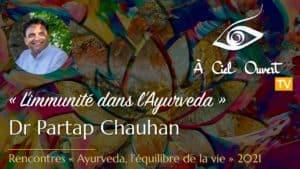 L'immunité dans l'Ayurveda –Dr Partap Chauhan
