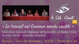 Le travail est l'amour rendu visible –G. Morand, M. de Boisredon, J. Roux, B. Barras, M. Sébastien