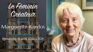 Le Féminin Créateur –Marguerite Kardos