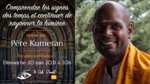 Comprendre les signes des temps et continuer de rayonner la lumière – Père Kumeran