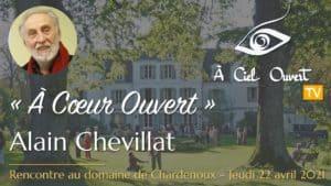 À cœur ouvert – Alain Chevillat