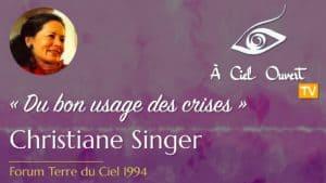 Du bon usage des crises – Christiane Singer