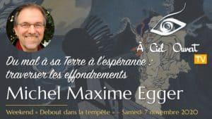 Du mal à sa Terre à l'espérance: traverser les effondrements –Michel Maxime Egger