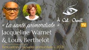 La santé primordiale –Dr. Jacqueline Warnet & Dr. Louis Berthelot