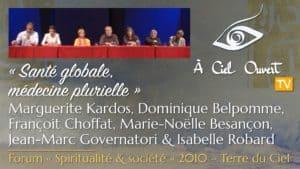Santé globale – M. Kardos, D. Belpomme, F. Choffat, M.-N. Besançon, J.-M. Governatori, I. Robard