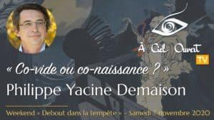 Co-vide ou co-naissance ? – Philippe Yacine Demaison