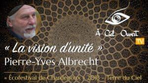La vision d'unité – Pierre-Yves Albrecht