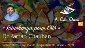 Ritucharya pour l'été – Dr Partap Chauhan