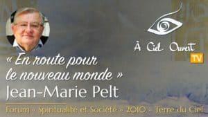 En route pour le nouveau monde – Jean-Marie Pelt