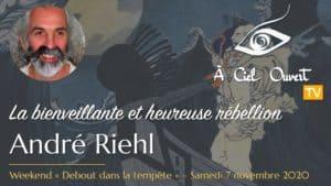 La bienveillante et heureuse rébellion – André Riehl