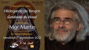La force du combat spirituel – Hildegarde de Bingen – Mgr Martin