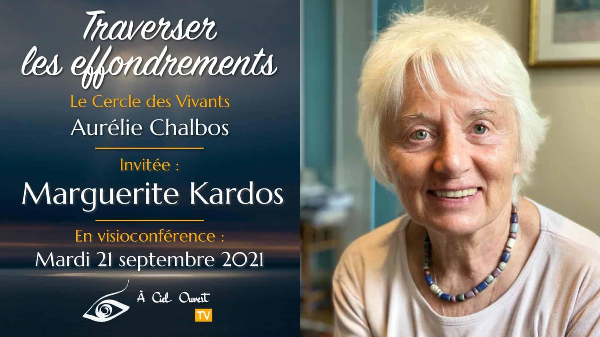 Traverser les effondrements – Marguerite Kardos