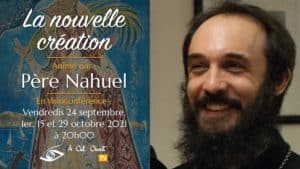 La nouvelle création – Père Nahuel