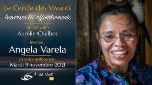 Le Cercle des Vivants – Angela Varela