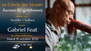 Le Cercle des Vivants – Gabriel Feat