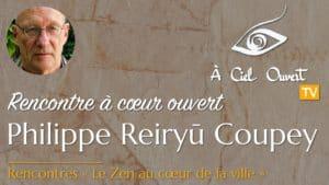 Le Zen au cœur de la ville –Philippe Reiryū Coupey