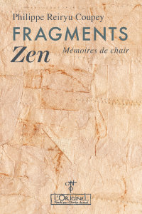 Fragments Zen – Philippe Reiryu Coupey